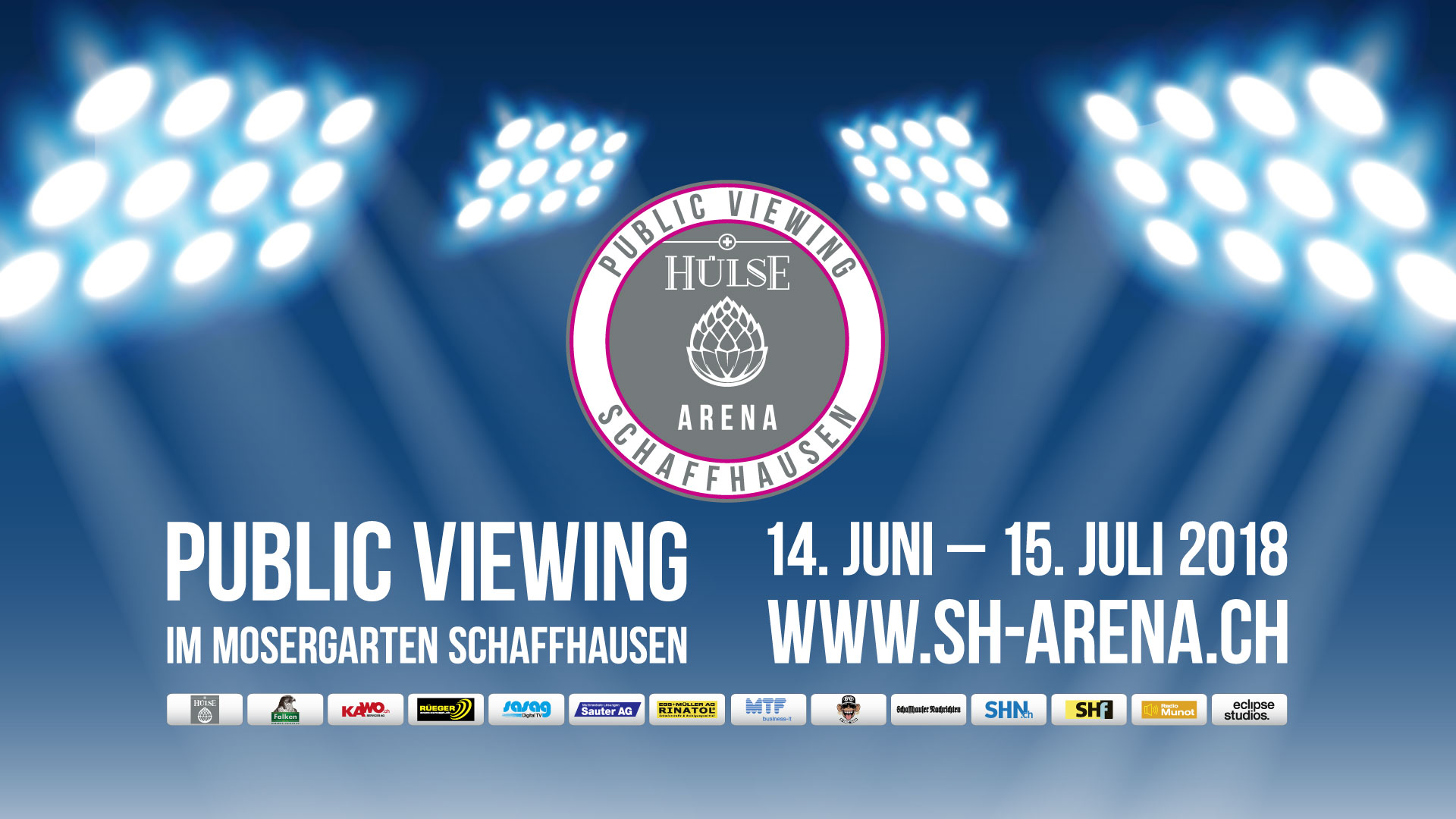 Public Viewing Schaffhausen, Hülse Arena